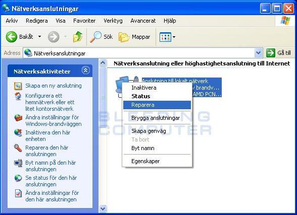 Fönstret 'Nätverksanslutningar' - 'höger-klicksmenyn' -  Reparera