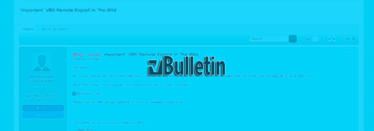 vBulletin Zero-Day Exploited for Years, Gets Unofficial Patch
