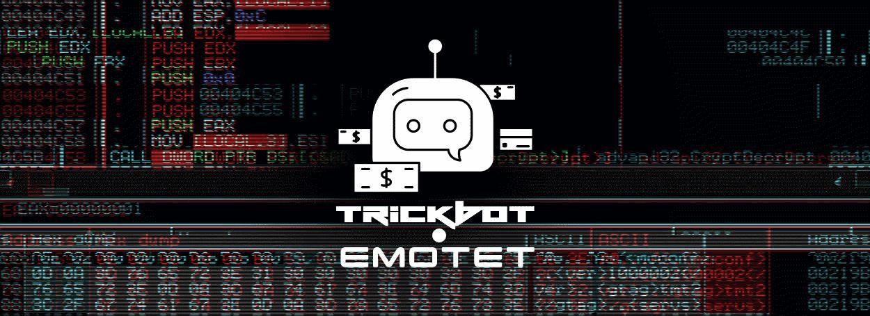 Emotet和TrickBot