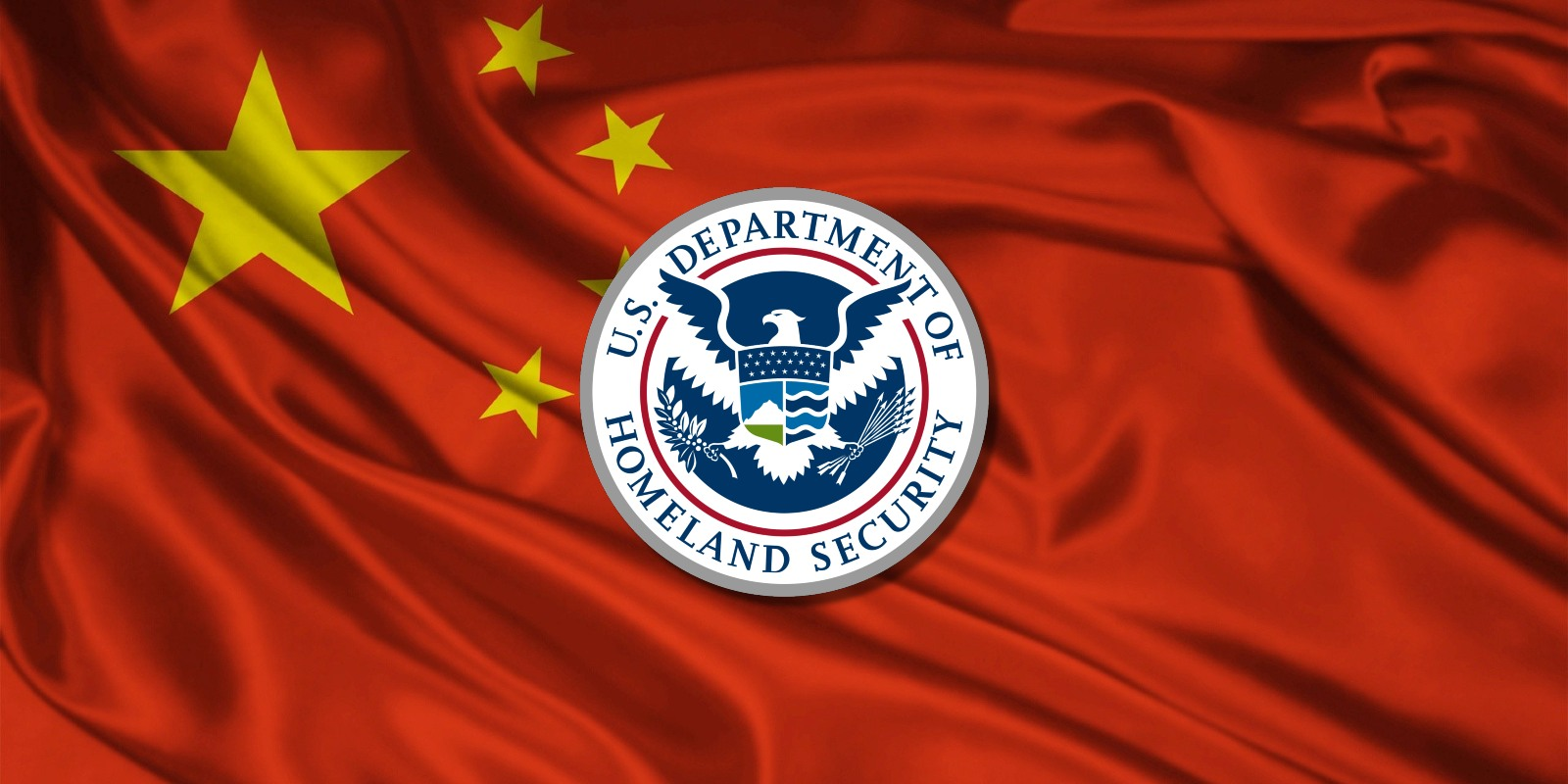 DHS warns of data theft risk when using Chinese products