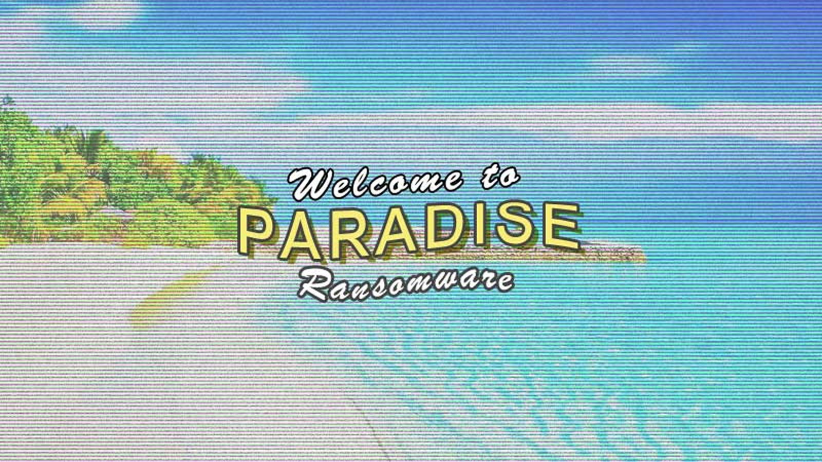 Paradise Ransomware Source Code Released On Hacking Forum