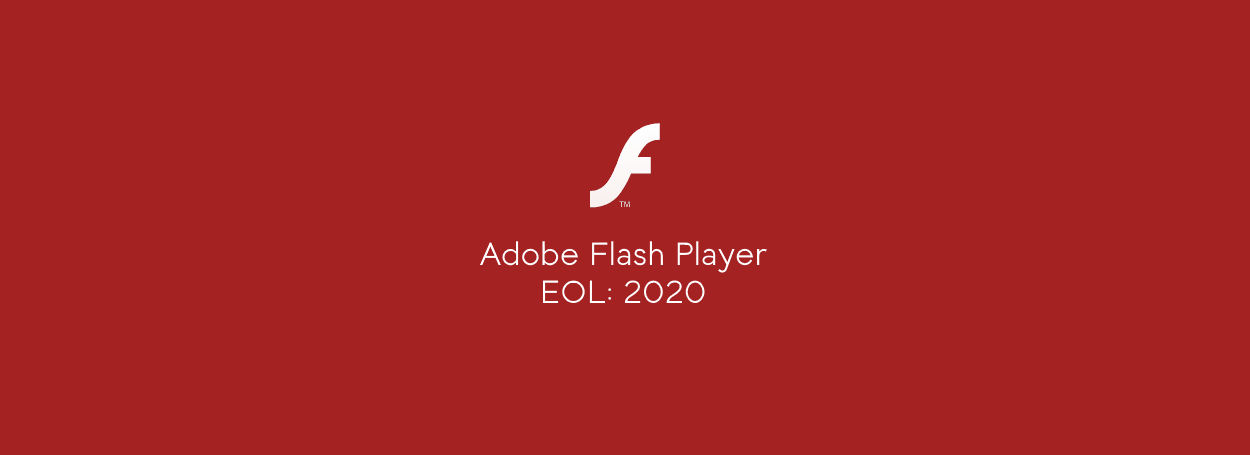 Flash EOL