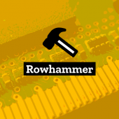 New Rowhammer Attack Bypasses Previously Proposed Countermeasures Image