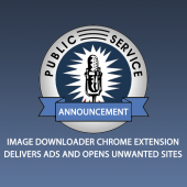 PSA: Beware the Image Downloader Chrome Adware Extension  Image