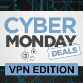 Cyber Monday VPN Deals & Promos Roundup Image
