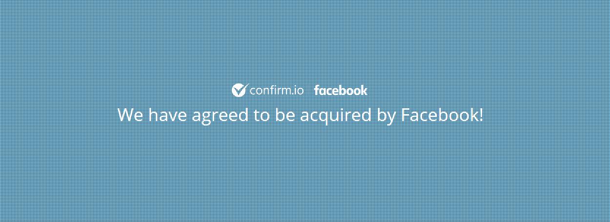 Facebook buys Confirm.io