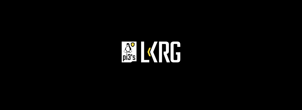 LKRG: Linux to Get a Loadable Kernel Module for Runtime Integrity