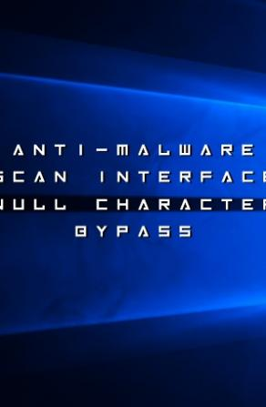 Null Character Bug Lets Malware Bypass Windows 10 Anti-Malware Scan Interface Image