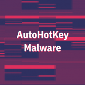 AutoHotKey Malware Is Now a Thing Image