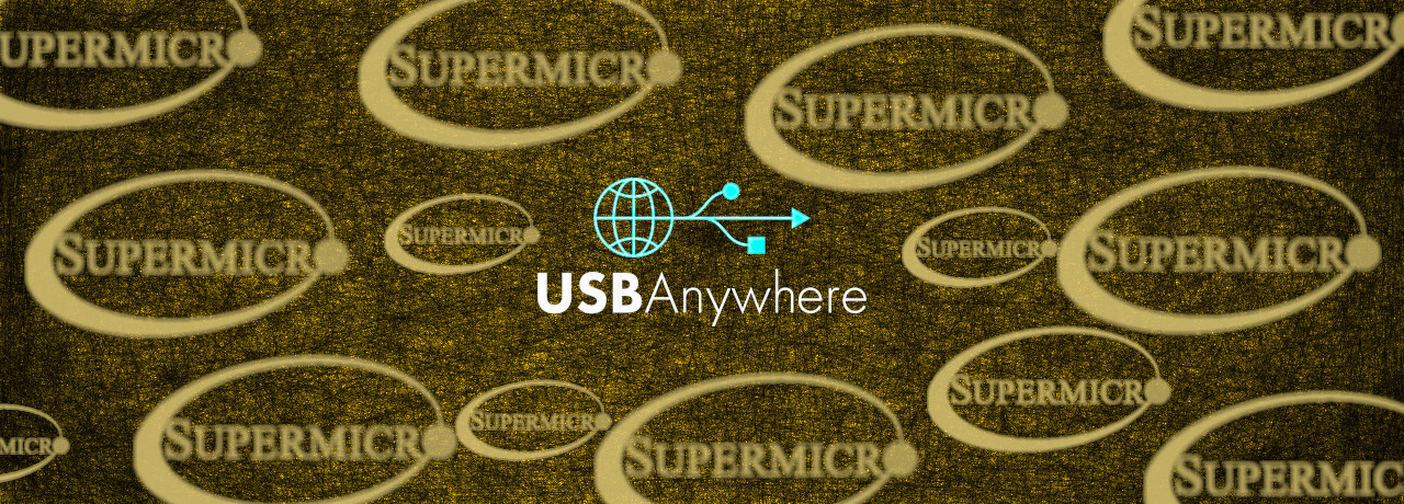 USBAnywhere Bugs in Supermicro Servers Allow Remote USB Access