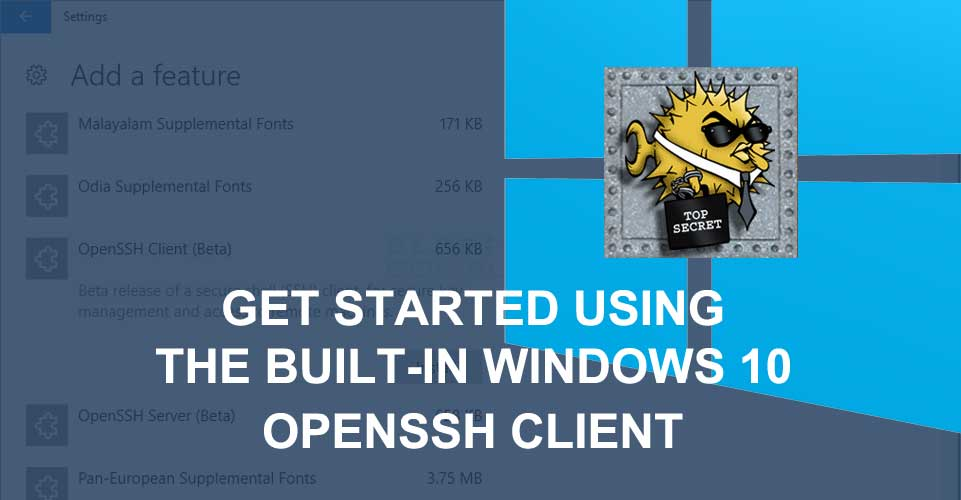 Here's How to Enable the Built-In Windows 10 OpenSSH Client
