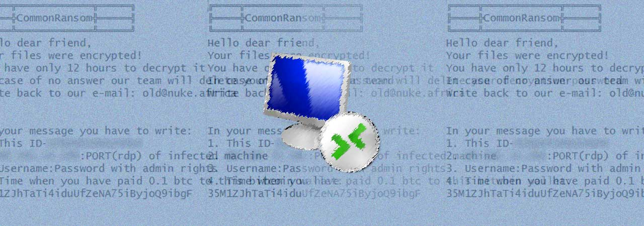 CommonRansom Ransomware Demands RDP Access to Decrypt Files