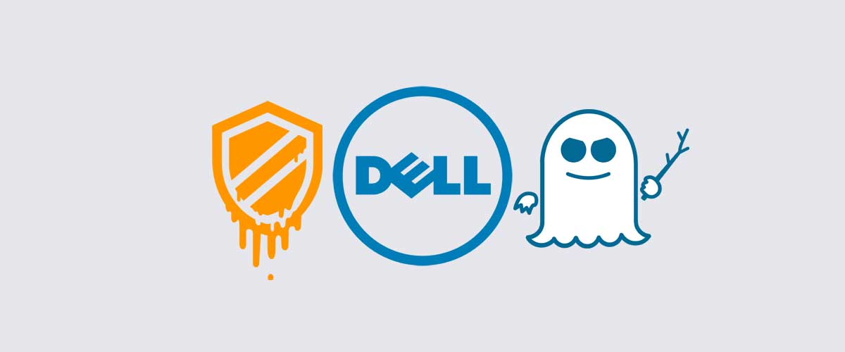 Dell Advising All Customers To Not Install Spectre BIOS Updates