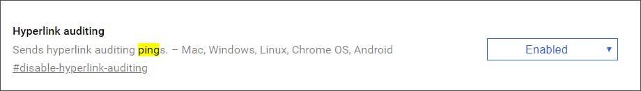 Chrome 73 Hyperlink Auditing Flag