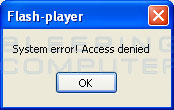 System error! Access denied message from flash-player.exe