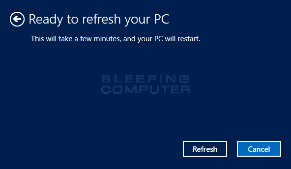 Continue with the Refresh confirmation